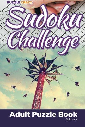Read Online Sudoku Challenge: Adult Puzzle Book Volume 4 pdf epub