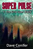 img - for The Grid Goes Black (Super Pulse) (Volume 1) book / textbook / text book