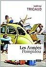 Les années Pompidou par Tricaud