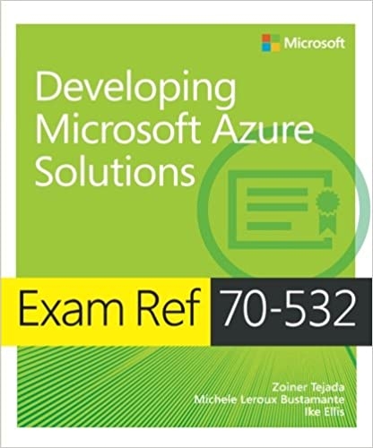 Exam Ref 70-532 Developing Microsoft Azure Solutions Mobi Download Book