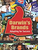 Darwin's Brands : Adapting for Succeed, Halve, Anand, 8132107152
