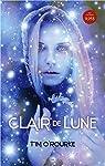 Trilogie de la lune, tome 1 : Clair De Lune par O'Rourke