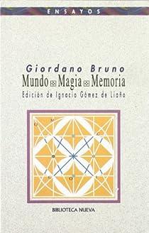 Mundo. Magia. Memoria par Bruno