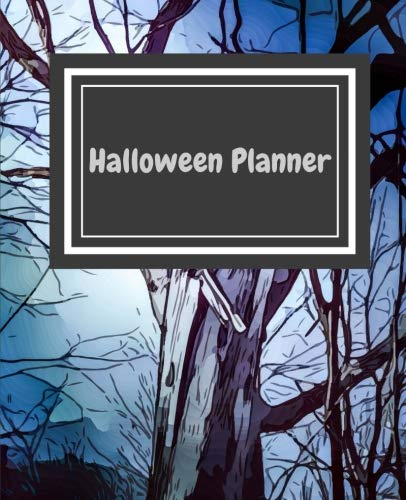 Halloween Planner: 2018-2019 (September- December) Halloween Calendar Planner Diary in Daily and Weekly Calendar View Plus Blank Journal Pages for October 31 writing and gift