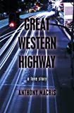 Great Western Highway, Anthony Macris, 1742584152