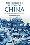 img - for The Economic History of China: From Antiquity to the Nineteenth Century book / textbook / text book
