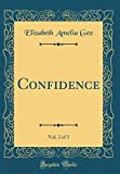img - for Confidence, Vol. 2 of 3 (Classic Reprint) book / textbook / text book