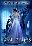 Last Ashes (The Fire of the Soul Series Book 2)
