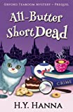 All-Butter ShortDead (Prequel: Oxford Tearoom Mysteries ~ Book 0) by  H.Y. Hanna in stock, buy online here