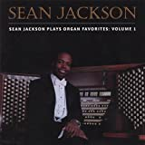 Sean Jackson Plays Organ Favorites 1