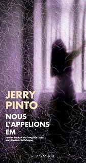 Nous l'appelions Em, Pinto, Jerry