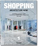 Architecture Now! Shopping, Philip Jodidio, 3836517388