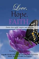 Love. Hope. Faith. (Volume 3) Paperback