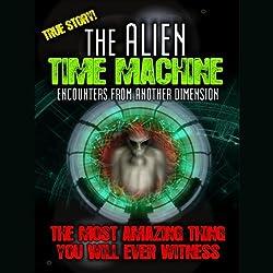 Alien Time Machine