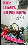 Marie Laveau's Hot Pink Hearse, David Moore, 1466404574