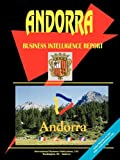 Andorra Business Intelligence Report, International Business Publications Staff, 0739733311