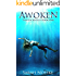 Awoken: A Dreamer's Journey (The Lucidites Book 1)