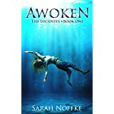 Awoken (The Lucidites Book 1)