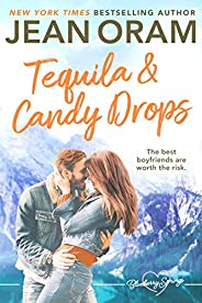 Tequila and Candy Drops: A Blueberry Springs Sweet Romance (English Edition)