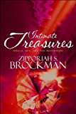 Intimate Treasures, Zipporiah S. Brockman, 144899859X