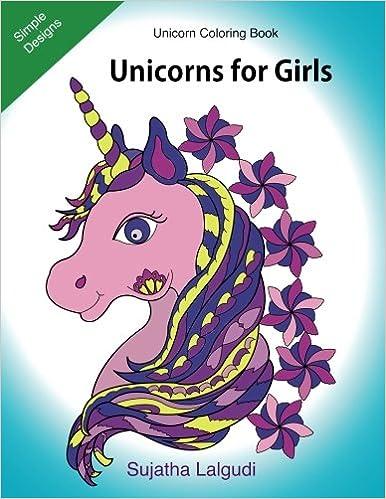 Unicorn Coloring Books For Girls Teens Lovers Volume 10 Childrens Amazoncouk Sujatha Lalgudi 9781977941947