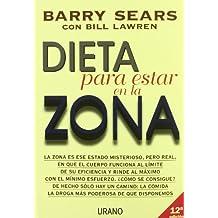 Dieta Para Estar en la Zona / The Zone a Dietary Road Map