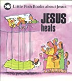 Jesus Heals a Crippled Man, Gordon Stowell, 0830708286