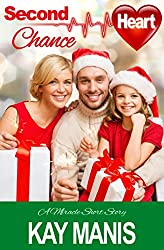 Second Chance Heart (A Miracle Short Story)