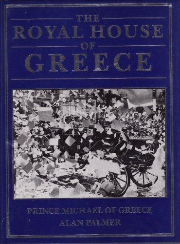 The Royal House of Greece (including 100 B&W photos)