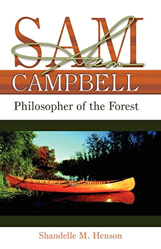 Sam Campbell: Philosopher of the Forest