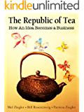 The Republic of Tea: How an Idea Becomes a Business
