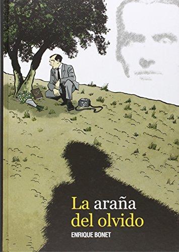Descargar Libro La Araña Del Olvido Enrique Bonet