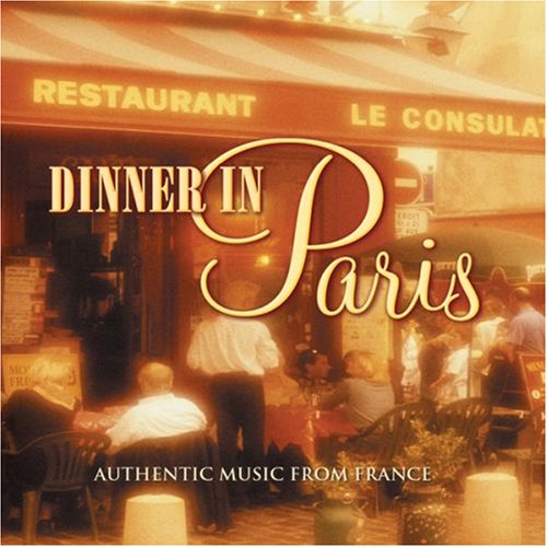 - Dinner in Paris