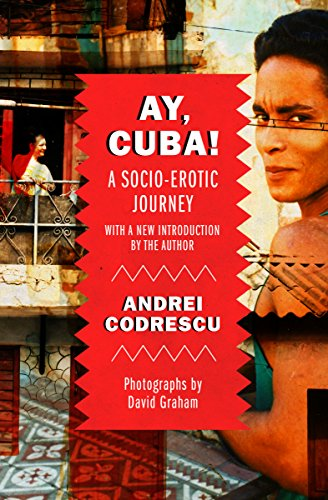 Ay, Cuba!: A Socio-Erotic Journey cover