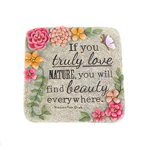 CEDAR HOME Garden Memorial Stepping Stones If You Truly Love Nature Your Will Find Beauty Everywhere, Square