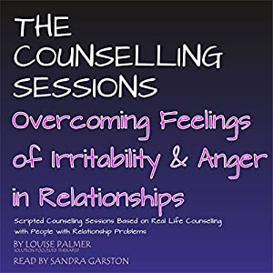 Overcoming Feelings of Irritability and Anger in Relationships Audiobook