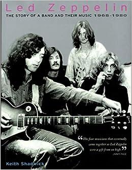 Led Zeppelin: 1968-1980: Keith Shadwick, Led Zeppelin: 9780879308711