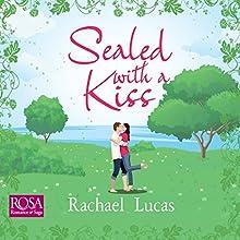 Sealed with a Kiss   Livre audio Auteur(s) : Rachael Lucas Narrateur(s) : Mirin Barr