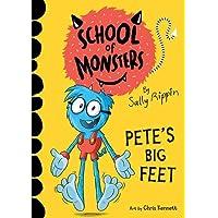 Pete's Big Feet: School of Monsters (Volume 4)