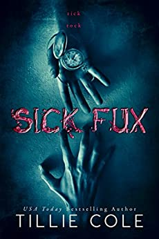 SICK FUX by [Cole, Tillie]
