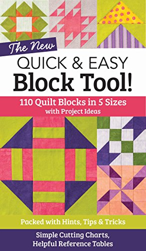 Pattern Easy Block (The NEW Quick & Easy Block Tool!: 110 Quilt Blocks in 5 Sizes with Project Ideas - Packed with Hints, Tips & Tricks - Simple Cutting Charts & Helpful Reference Tables)