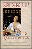 """""""Spidercup - A Novel (Does a Wife Exist Only When Her Husband Is Contemplating Her?)"""" av Marion Halligan"""