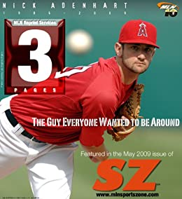 Nick Adenhart - The Guy Everyone Wanted to be Around (MLN Sports Zone Book 10) by [Jason Franchuk]