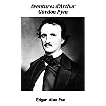 Aventures d'Arthur Gordon Pym (Annoté) (French Edition)