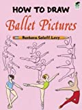 How to Draw Ballet Pictures (Dover How to Draw)