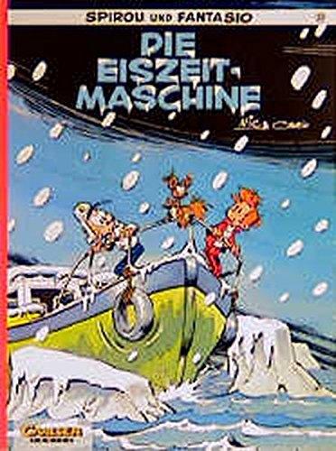 Spirou und Fantasio, Carlsen Comics, Bd.28, Die Eiszeit-Maschine Taschenbuch – 1990 Cauvin Broca 3551012318 monda12728