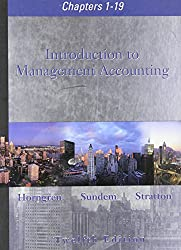 Introduction to Management Accounting: Chapters 1-19