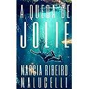 A queda de Jolie (Portuguese Edition)