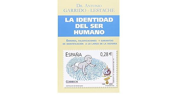 La identidad del ser humano: errores, falsificaciones y garantías de ...