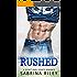 SPORTS ROMANCE: Rushed (Bad Boy Secret Baby Romance) (Football Pregnancy Sports Romance) (New Adult College Alpha Male Romance)